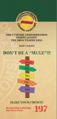 THE CUSTOMS ADMINISTRATION FIGHTS AGAINST THE DRUG TRAFFICKING THE DRUG TRAFFICKING